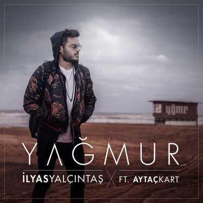 دانلود آهنگ جدید الیاس یالچینتاش بنام یاگمر Ilyas Yalcintas - Yagmur