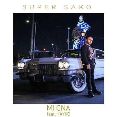 دانلود آهنگ Mi Gna از Super Sako Ft Hayko