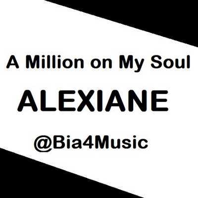 دانلود آهنگ a million on my soul از alexiane