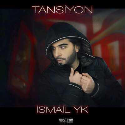 دانلود آهنگ جدید Ismail YK بنام Tansiyon