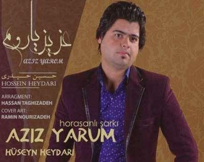 دانلود آهنگ ترکی حسین حیدری عزیز یارم