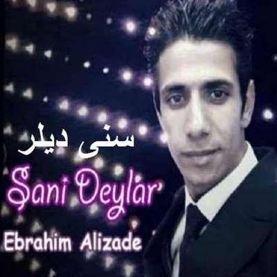 دانلود آهنگ ترکی سنی دیلر منه دیللر ابراهیم علیزاده