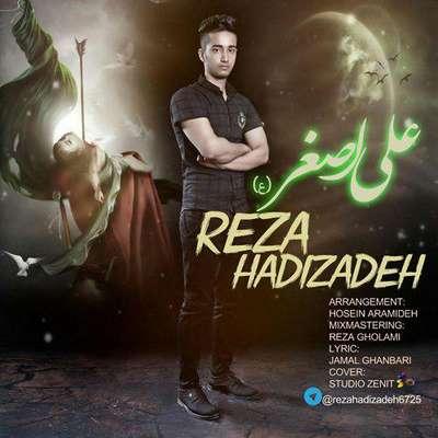 دانلود آهنگ جدید رضا هادیزاده بنام علی اصغر