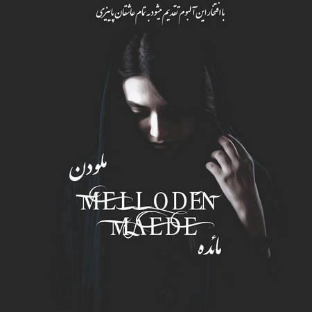 دانلود آلبوم جدید ملودن بنام مائده