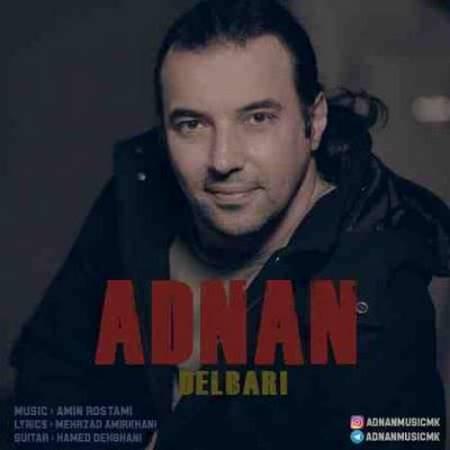 آهنگ عدنان دلبری