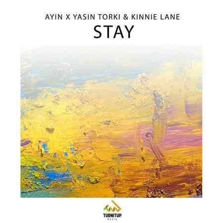 دانلود آهنگ یاسین ترکی و Ayin & Kinnie Lane بنام Stay