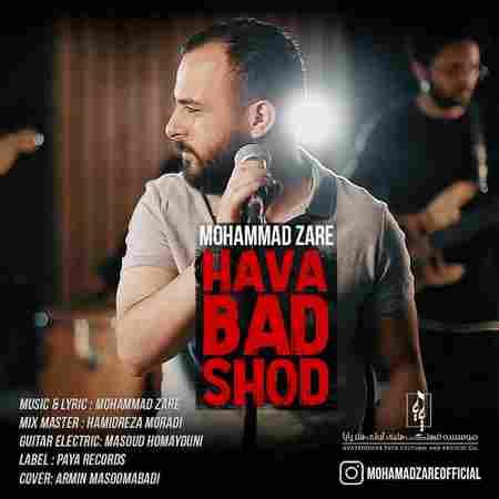 دانلود آهنگ محمد زارع وقتی رفتی باز هوا بد شد (ورژن جدید)