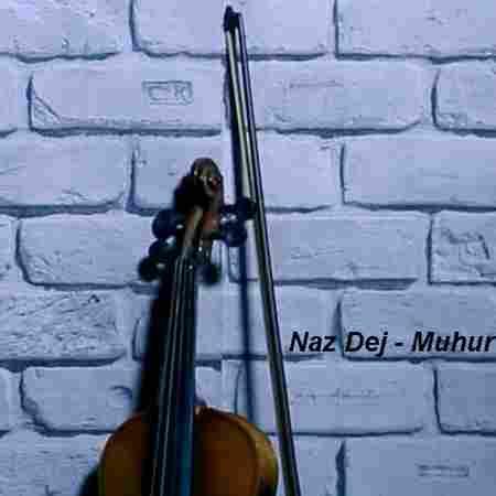 دانلود آهنگ ناز دج بنام Muhur