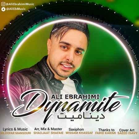 دانلود آهنگ علی ابراهیمی بنام دینامیت